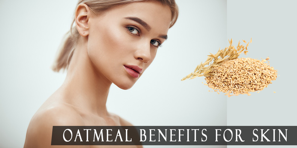 Benefits of oatmeal for the skin