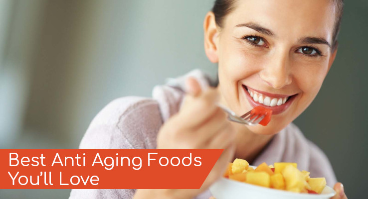 Best anti aging foods you'll love