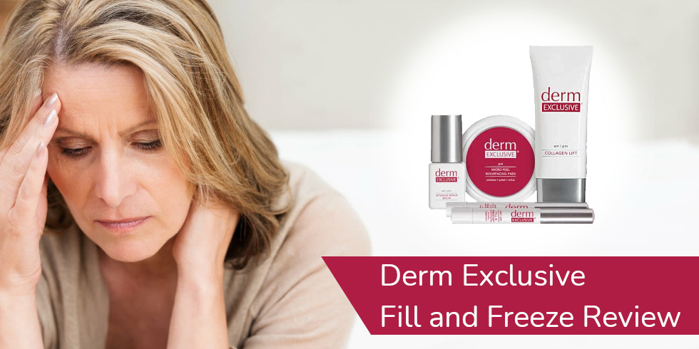 Derm Exclusive Fill And Freeze Review